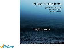 yuko fujiyama night wave.jpg