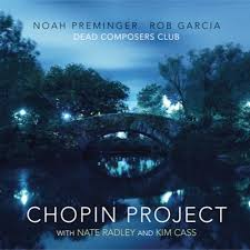 noah preminger chopin project.jpg