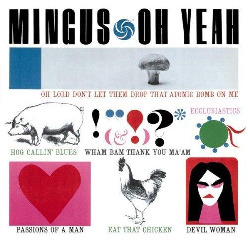Mingus 1962 Oh Yeah.jpg