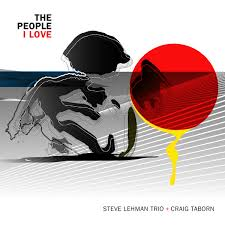 steve lehman the people i love.jpg